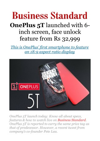 OnePlus 5T launched with 6-inch screen, face unlock feature from Rs 32,999