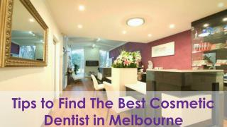 Tips to Find The Best Cosmetic Dentist in Melbourne