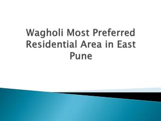 Property in Wagholi: Residential Apartments & Flats in Wagholi Pune