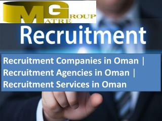 Recruitment Companies in Oman |  Recruitment Agencies in Oman |  Recruitment Services in Oman