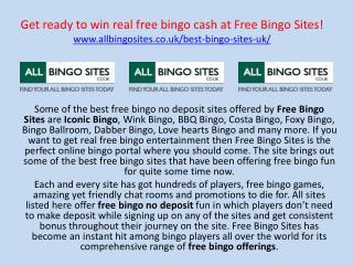 Get ready to win real free bingo cash at Free Bingo Sites!