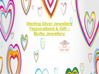 Sterling Silver Jewellery Personalised & Gift – NuNu Jewellery