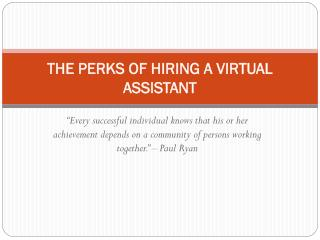 The Perks of Hiring - Virtual Assistant