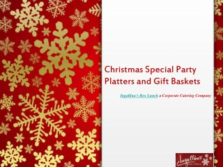 Christmas Special Party Platter and Gift Basket