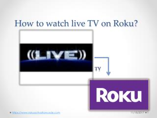How to watch live TV on Roku?