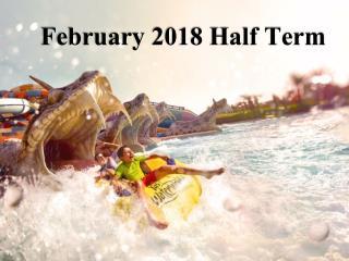 February Half Term holidays