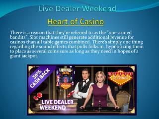 Live Dealer Weekend