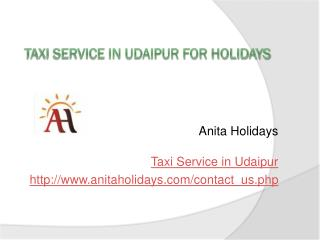 Taxi Service in Udaipur for Holidays