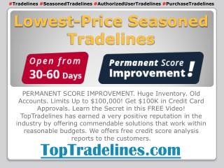 Lowest-Price Seasoned Tradelines - TopTradelines.com