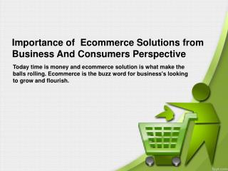 Importance of Ecommerce Solutions from Business And Consumer