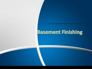 Basement Finishing Tips
