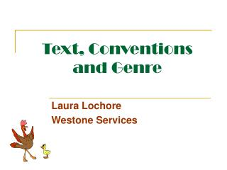 Text, Conventions and Genre