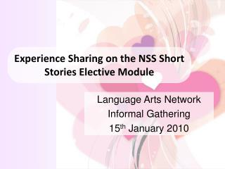 Experience Sharing on the NSS Short Stories Elective Module