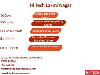 Hi Tech is Providing Informative Mobile Repairing Course in Laxmi Nagar, Delhi