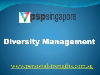Diversity Management - personalstrengths.com.sg