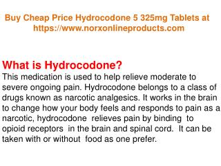 Buy Cheap Price Hydrocodone 5 325mg Tablets at NoRxonlineproducts.com