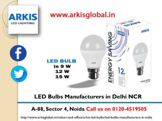 ARKIS LED Bulbs Manufacturers in India and LED Tube Lights in India