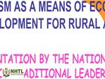 SEMINAR ON HERITAGE AND CULTURAL TOURISM AS A MEANS OF ECONOMIC DEVELOPMENT FOR RURAL AREAS    A PRESENTATION BY THE NAT