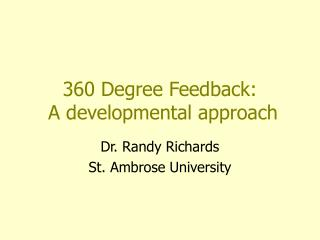 360 Degree Feedback:  A developmental approach