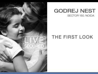 Godrej Nest in Sector 150 Noida