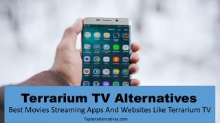 Terrarium TV Alternatives  Best Movies Streaming Sites And Apps