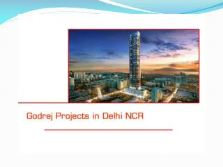 Godrej Projects in Delhi NCR