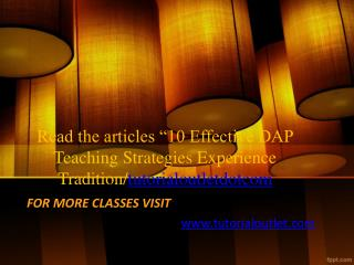 "Read the articles ""10 Effective DAP Teaching Strategies Experience Tradition/tutorialoutletdotcom"