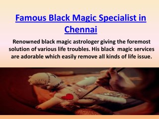 Famous Black Magic Specialist in Chennai