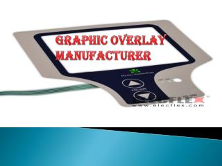 Get perfection from a graphic overlay manufacturer