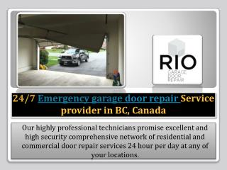 24/7 Emergency garage door repair Service provider in BC, Canada