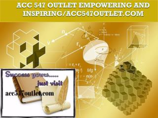 ACC 547 OUTLET Empowering and Inspiring/acc547outlet.com