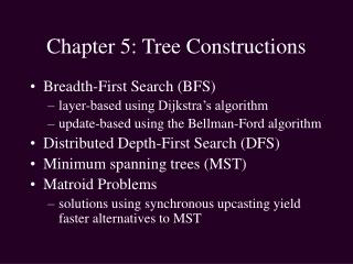 Chapter 5: Tree Constructions