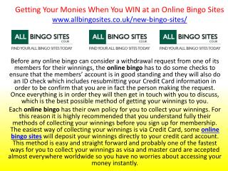 Getting Your Monies When You WIN at an Online Bingo Sites