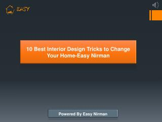10 Best Interior Design Tricks to Change Your Home | Easy Nirman