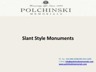 Slant Style Monuments