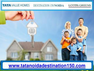 Tata Destination Noida 150 - Upcoming reasonably priced Tata Value Homes and property Project