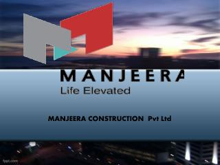 Manjeera Constructions - Best realestate developer in hyderabad