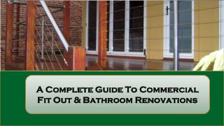 A Complete Guide To Commercial Fitout & Bathroom Renovations