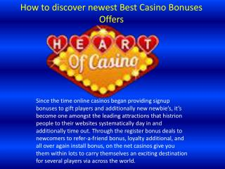 How to discover newest Best Casino Bonuses Offers