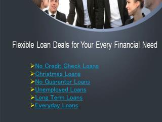 Flexible Loans by Credit Lenders in UK