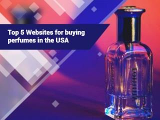 Top 5 Websites to buy perfumes in the USA