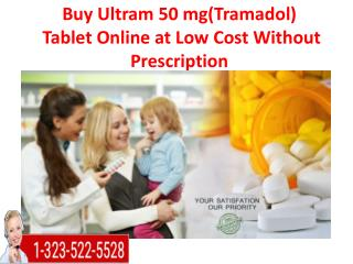 Buy Ultram 50 mg Tablet Online at Low Cost Without Prescription