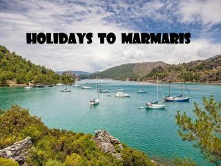 Spend an Unforgettable Holiday in marmaris