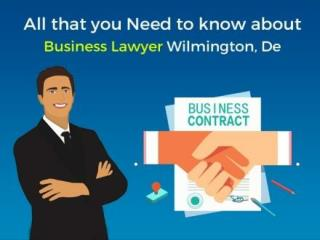 All That You Need To Know About Business Lawyer Wilmington, De | BMPLawyers