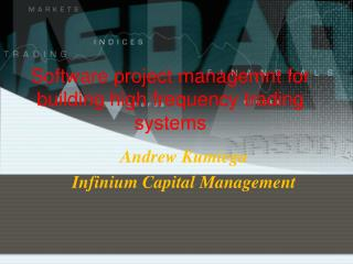 Software project managemnt for building high frequency trading systems