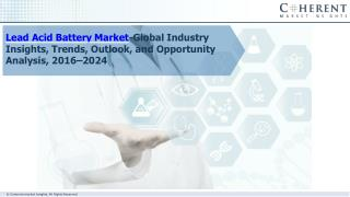 Lead Acid Battery Market -Insights, Size, Share, Opportunity Analysis, and Industry Forecast