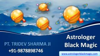 Astrologer black magic - Black magic services