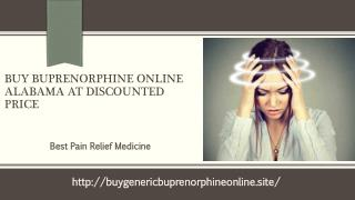 Order Buprenorphine Online In Alabama and Get free Delivery