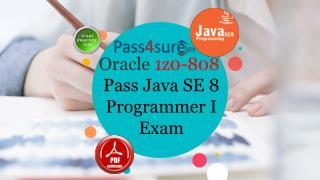 Oracle 1z0-808 Dumps Pdf - Pass4surekey 2017 1z0-808 Question Answers