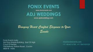 Wedding Planner|Destionation Wedding Planner|Wedding Planner in Kerala- Fonix Events